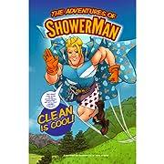 The Adventures of ShowerMan #2