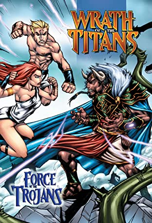 Wrath of the Titans: Force of the Trojans: Trade Paperback