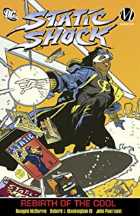 Static Shock  Vol. 1: Rebirth of the Cool