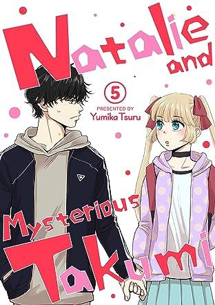 Natalie and Mysterious Takumi No.5