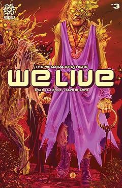 We Live #3