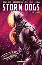 Storm Dogs Tome 1: L'Orage