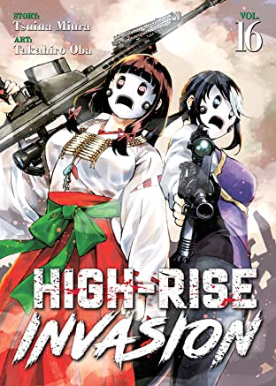High-Rise Invasion Vol. 16
