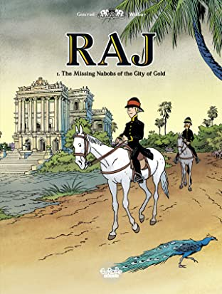Raj Vol. 1: The Missing Nabobs of the City of Gold