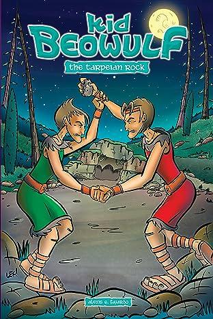 Kid Beowulf: The Tarpeian Rock #6