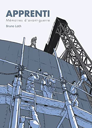 Mémoires d'un ouvrier Tome 1: Apprenti, mémoires d'avant guerre