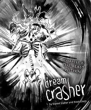 Dream Crasher No.6