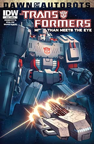 Transformers: More Than Meets the Eye (2011-) #28: Dawn of the Autobots