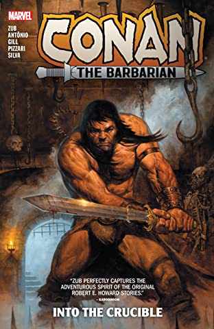 Conan The Barbarian by Jim Zub Tome 1: Into The Crucible