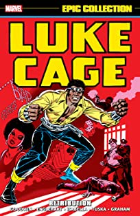 Luke Cage Epic Collection: Retribution