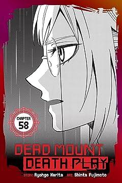 Dead Mount Death Play #58