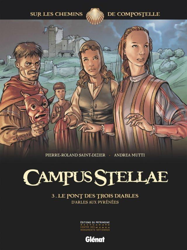 Campus Stellae Vol. 3: Le pont des trois diables