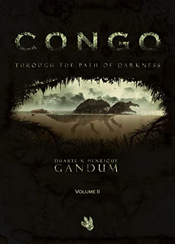 CONGO Vol. 2: Through the Path of Darkness