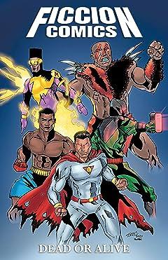 Ficcion Comics Vol. 1: Dead or Alive