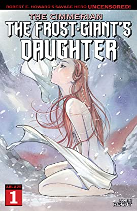 The Cimmerian #1: The Frost-Giant's Daughter