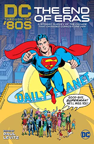 DC Through the 80s: The End of Eras Vol. 1