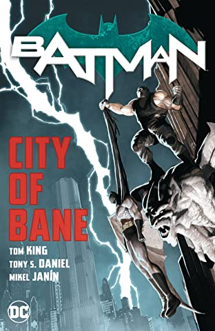 Batman: City of Bane: The Complete Collection Vol. 1