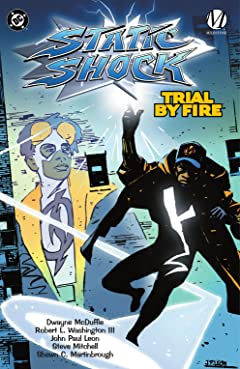 Static Shock!: Trial by Fire