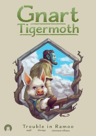 Gnart Tigermoth: Trouble in Ramoo
