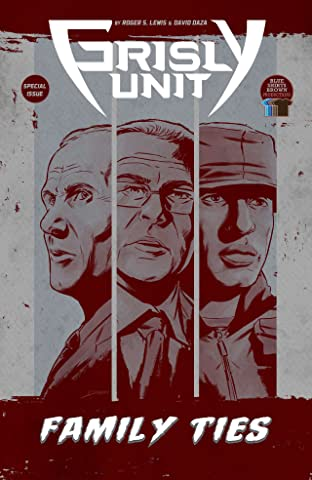 Grisly Unit: Family Ties