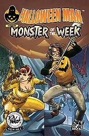 Halloween Man Vol 4: Monster of the Week Vol. 4: Vol 4:  Monster of the Week!
