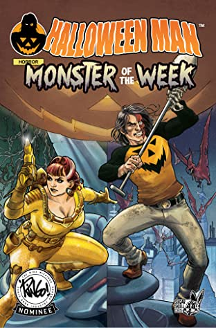 Halloween Man Vol 4: Monster of the Week Vol. 4: Vol 4:  Monster of the Week!