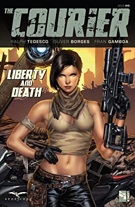 The Courier: Liberty & Death No.1