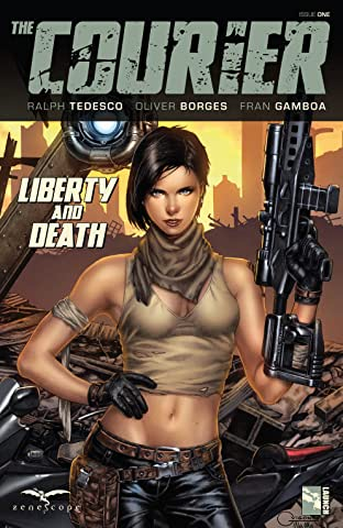 The Courier: Liberty & Death #1