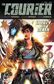 The Courier: Liberty & Death #3