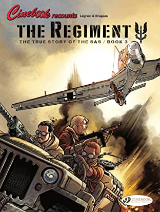 The Regiment: The True Story of the SAS - Book 3