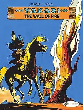 Yakari Vol. 18: The Wall of Fire