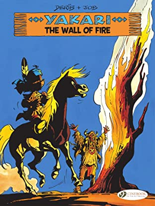 Yakari Vol. 18: The Wall of Fire