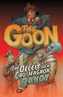 The Goon (2019-) Vol. 2: DECEIT OF A CRO-MAGNON DANDY