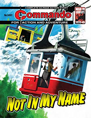 Commando No.5401: Not In My Name