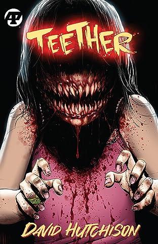 Teether: The Big Bite Vol. 1