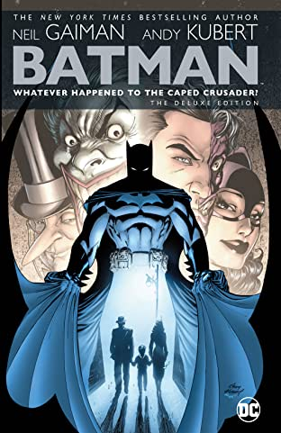 Batman: Whatever Happened to the Caped Crusader? Deluxe (2020 Edition)