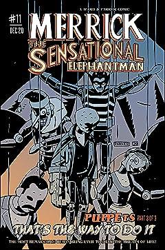 Merrick: The Sensational Elephantman #11