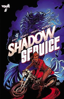 Shadow Service #6