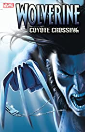 Wolverine Vol. 2: Coyote Crossing