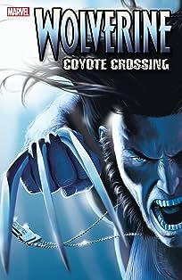 Wolverine Vol. 2: Coyote Crossing