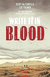 Write It In Blood Vol. 1