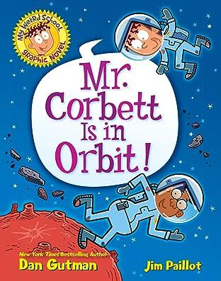 My Weird School Graphic Novel: Mr. Corbett Is in Orbit! Tome 1