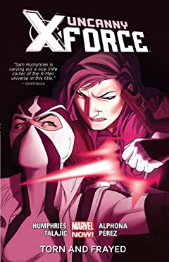Uncanny X-Force Tome 2: Torn And Frayed