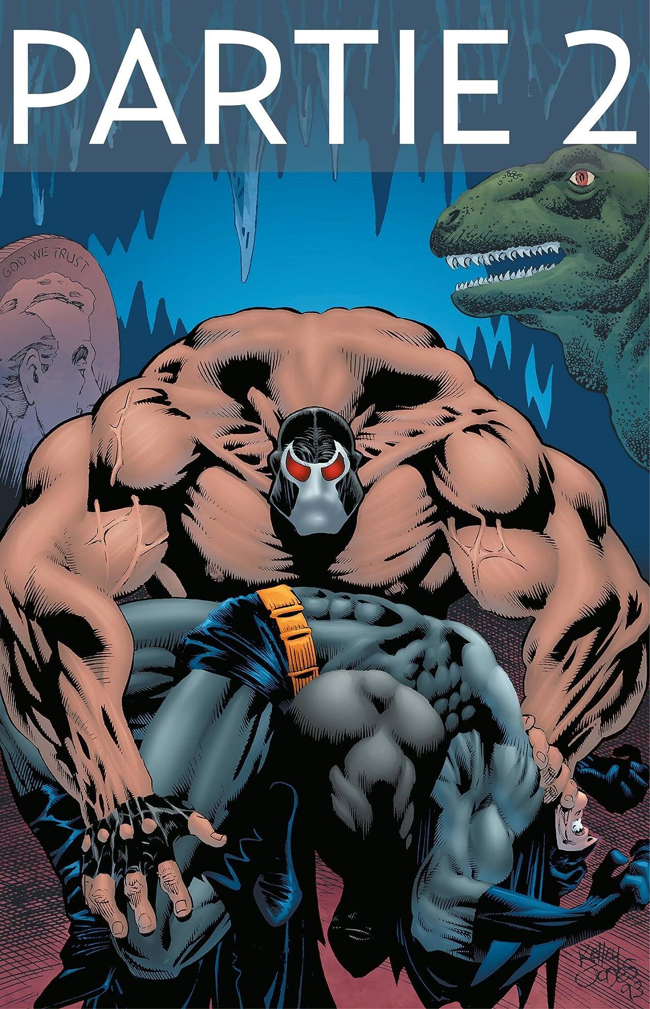 Batman: Knightfall Vol. 1: Partie 2