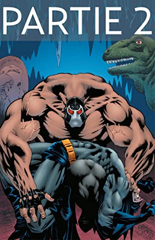 Batman: Knightfall Vol. 1: Partie 2