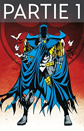 Batman: Knightfall Vol. 3: Partie 1