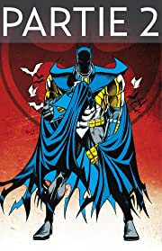 Batman: Knightfall Vol. 3: Partie 2