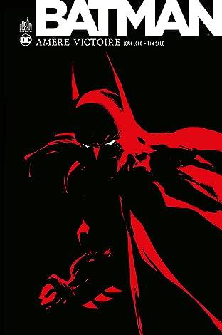 Batman: Amère victoire #1