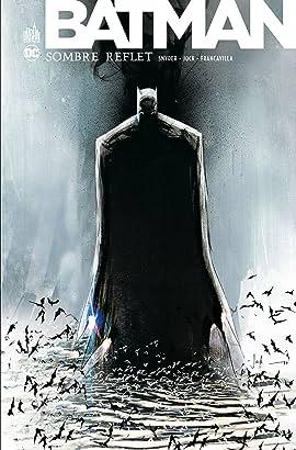 Batman: Sombre Reflet - Intégrale
