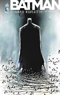 Batman: Sombre Reflet Vol. 1